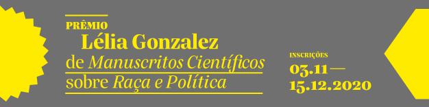 Prêmio Lélia Gonzalez de Manuscritos Científicos sobre Política e Raça